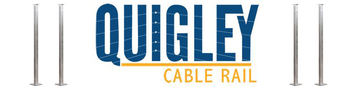 Quigley Cable Rail